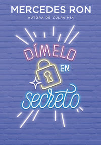 Dimelo En Secreto - Mercedes Ron