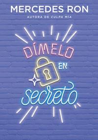 Dimelo En Secreto - Mercedes Ron