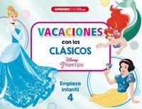 5 AÑOS - VACACIONES CON LOS CLASICOS - EMPIEZO INFANTIL 5 (CENICIENTA / BLANCANIEVES / LA SIRENITA)