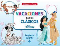4 AÑOS - VACACIONES CON LOS CLASICOS - EMPIEZO INFANTIL 4 (101 DALMATAS / LIBRO DE LA SELVA / ALADDIN)