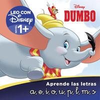 DUMBO - APRENDE LAS LETRAS (LEO CON DISNEY - NIVEL 1)