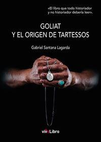 GOLIAT Y EL ORIGEN DE TARTESSOS