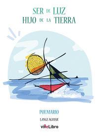 SER DE LUZ - HIJO DE LA TIERRA