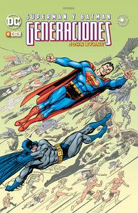 SUPERMAN Y BATMAN - GENERACIONES (INTEGRAL)