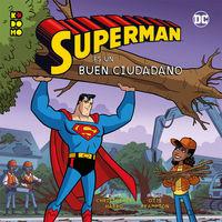 Heroes Dc - Superman Es Un Buen Ciudadano - Christopher Harbo / Otis Frampton