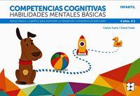 competencias cognitivas. habilidades mentales basicas 4.1 progresint integrado infantil - apoyo basico cognitivo para estimular un desarrollo competencial adecuado - Carlos Yuste Hernanz / David Yuste Peña