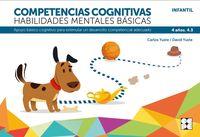 competencias cognitivas. habilidades mentales basicas 4.3 progresint integrado infantil - apoyo basico cognitivo para estimular un desarrollo competencial adecuado - Carlos Yuste Hernanz / David Yuste Peña