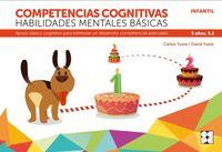 competencias cognitivas. habilidades mentales basicas 5.1 progresint integrado infantil - apoyo basico cognitivo para estimular un desarrollo competencial adecuado - Carlos Yuste Hernanz / David Yuste Peña