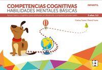 competencias cognitivas. habilidades mentales basicas 5.2 progresint integrado infantil - apoyo basico cognitivo para estimular un desarrollo competencial adecuado - Carlos Yuste Hernanz / David Yuste Peña