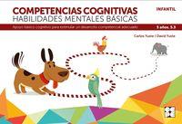 competencias cognitivas. habilidades mentales basicas 5.3 progresint integrado infantil - apoyo basico cognitivo para estimular un desarrollo competencial adecuado - Carlos Yuste Hernanz / David Yuste Peña