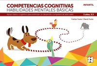 COMPETENCIAS COGNITIVAS. HABILIDADES MENTALES BASICAS 5.3 PROGRESINT INTEGRADO INFANTIL - APOYO BASICO COGNITIVO PARA ESTIMULAR UN DESARROLLO COMPETENCIAL ADECUADO