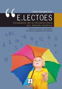 (2 ED) E. LECTOES - ENSEÑANZA DE LA LECTOESCRITURA POR METODO FONETICO