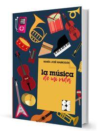 MUSICA DE MI VIDA, LA