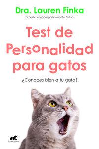 TEST DE PERSONALIDAD PARA GATOS - ¿CONOCES BIEN A TU GATO?