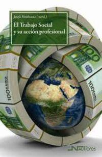 TRABAJO SOCIAL Y SU ACCION PROFESIONAL, EL