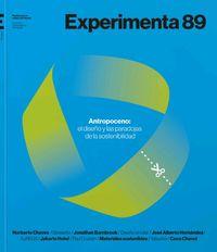 EXPERIMENTA 89 - ANTROPOCENO - EL FUTURO SE DISEÑA HOY