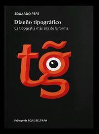 DISEÑO TIPOGRAFICO - LA TIPOGRAFIA MAS ALLA DE LA FORMA