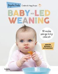 BABY-LED WEANING (ED. REVISADA Y ACTUALIZADA)