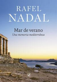 Mar De Verano - Una Memoria Mediterranea - Rafel Nadal