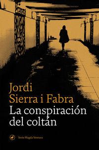 La conspiracion del coltan - Jordi Sierra I Fabra