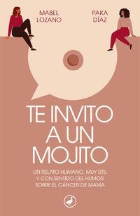 te invito a un mojito - Mabel Lozano / Paka Diaz