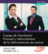 TEMARIO 2 T. L. - CUERPO DE TRAMITACION PROCESAL Y ADMINISTRATIVA - ADMINISTRACION DE JUSTICIA - TURNO LIBRE