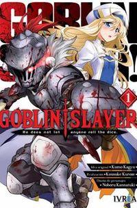 Goblin Slayer 1 - Kumo Kagyu / Kousuke Kurose / Noboru Kannatuki