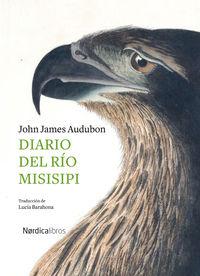 diario del rio misisipi - John James Audubon