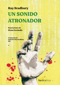 SONIDO ATRONADOR, UN