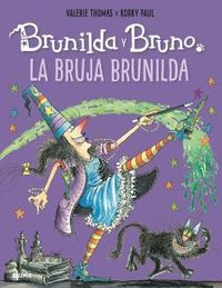 BRUJA BRUNILDA, LA - BRUNILDA Y BRUNO