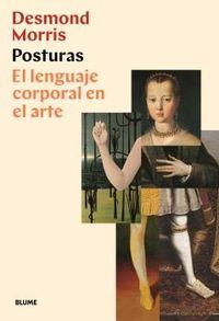 POSTURAS - EL LENGUAJE CORPORAL EN EL ARTE
