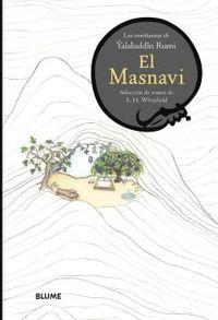 MASNAVI, EL - LAS ENSEÑANZAS DE YALUDDIN RUMI