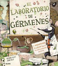 laboratorio de germenes, el - la espantosa historia de las enfermedades mortales - Richard Platt / John Kelly (il. )