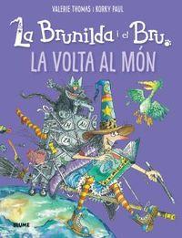 BRUNILDA I BRU - LA VOLTA AL MON