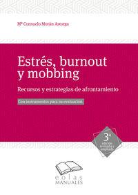 ESTRES, BURNOUT Y MOBBING - RECURSOS Y ESTRATEGIAS DE AFRONTAMIENTO