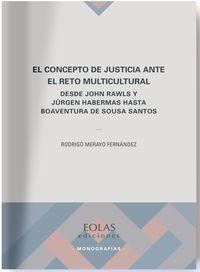 Concepto De Justicia Ante El Reto Multicultural - Merayo Fernandez Rodrigo