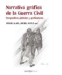 NARRATIVA GRAFICA DE LA GUERRA CIVIL - PERSPECTIVAS GLOBALES Y PARTICULARES