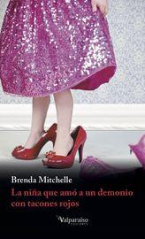 La niña que amo a un demonio con tacones rojos - Brenda Mitchelle