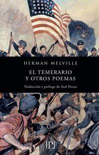 TEMERARIO Y OTROS POEMAS, EL