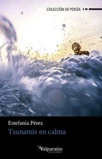 Tsunamis En Calma - Estefania Perez