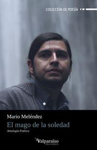 El mago de la soledad - Mario Melendez