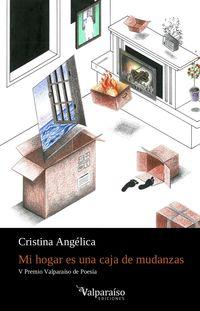 Mi Hogar Es Una Caja De Mudanzas - Cristina Angelica Gonzalez Bautista