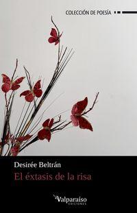 El extasis de la risa - Desiree Beltran