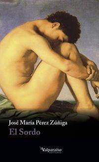 El sordo - Jose Maria Perez Zuñiga