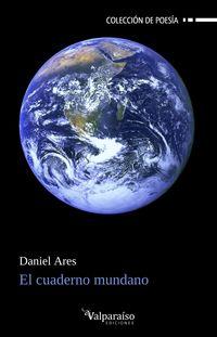 el cuaderno mundano - Daniel Ares