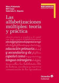 ALFABETIZACIONES MULTIPLES, LAS: TEORIA Y PRACTICA
