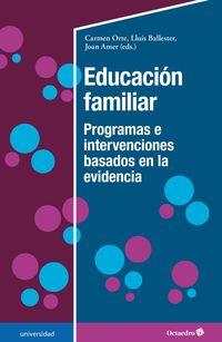 EDUCACION FAMILIAR - PROGRAMAS E INTERVENCIONES BASADOS EN LA EVIDENCIA
