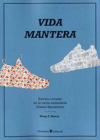 VIDA MANTERA - RETRATO CIRCULAR DE LA VENTA AMBULANTE (DAKAR-BARCELONA)