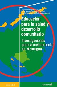 EDUCACION PARA LA SALUD Y DESARROLLO COMUNITARIO - INVESTIGACAIONES PARA LA MEJORA SOCIAL EN NICARAGUA