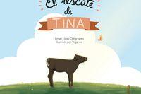 El rescate de tina - Ismael Lopez Dobarganes